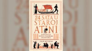 """Read more about the article Prošetajte bezbedno starom Atinom – """"24 sata u staroj Atini"""" u prodaji od 21. marta"""