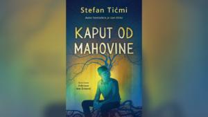 """Read more about the article Novi poetski roman Stefana Tićmija – """"Kaput od mahovine"""" u prodaji od 7. marta"""