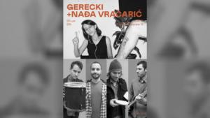 Gerecki i Nađa Vračarić ove subote u CK13