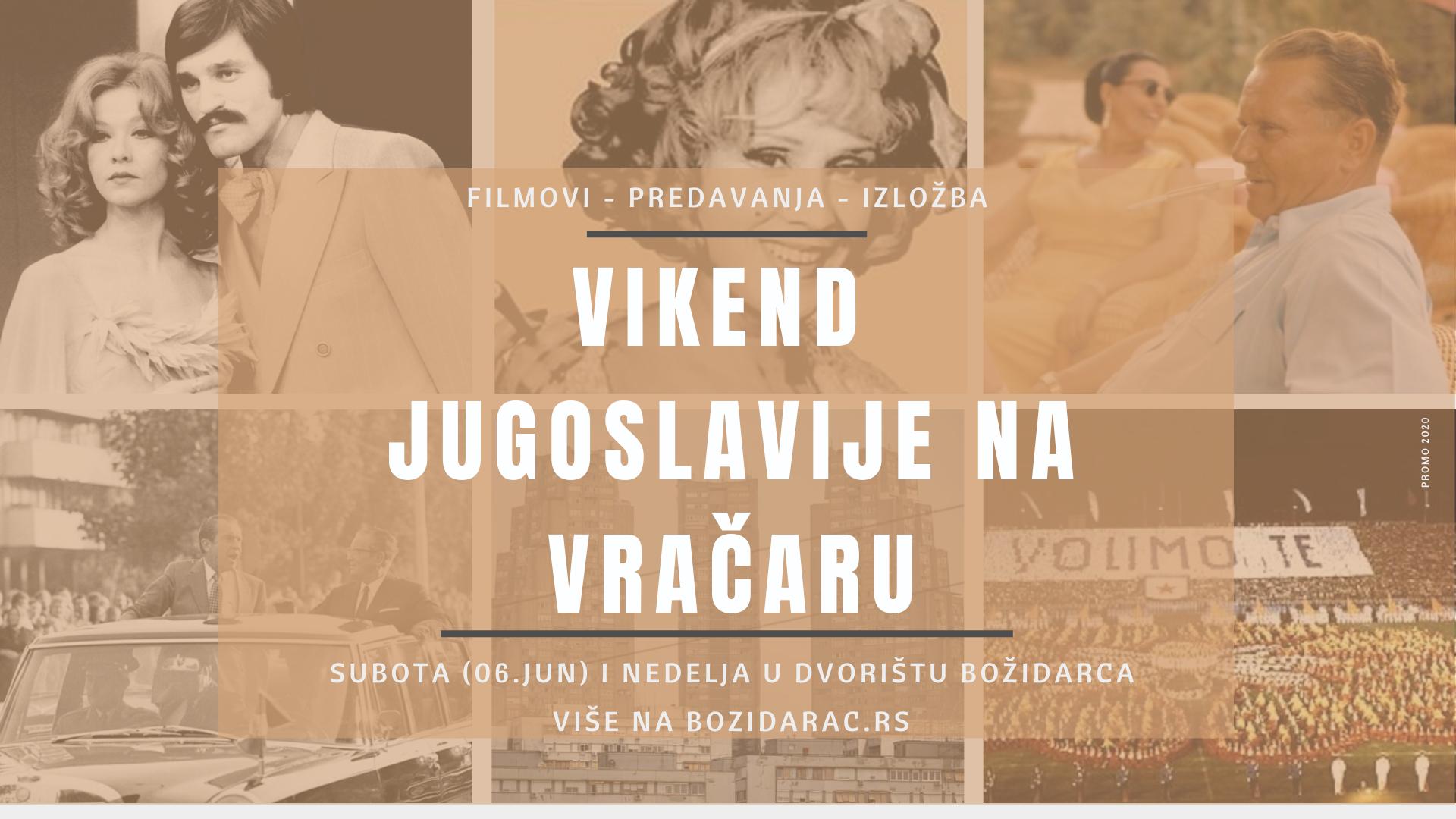 Vikend Jugoslavije na Vračaru