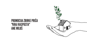 "Read more about the article Promocija zbirke priča ""Kraj raspusta"" Ane Miloš"