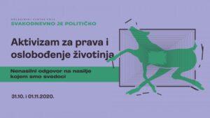 """Read more about the article Seminar alternativnih politika #8 """"Aktivizam za prava i oslobođenje životinja: Nenasilni odgovor na nasilje kojem smo svedoci"""""""