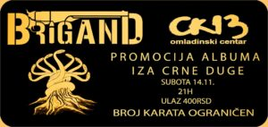 Read more about the article Brigand – Promocija albuma Iza Crne Duge
