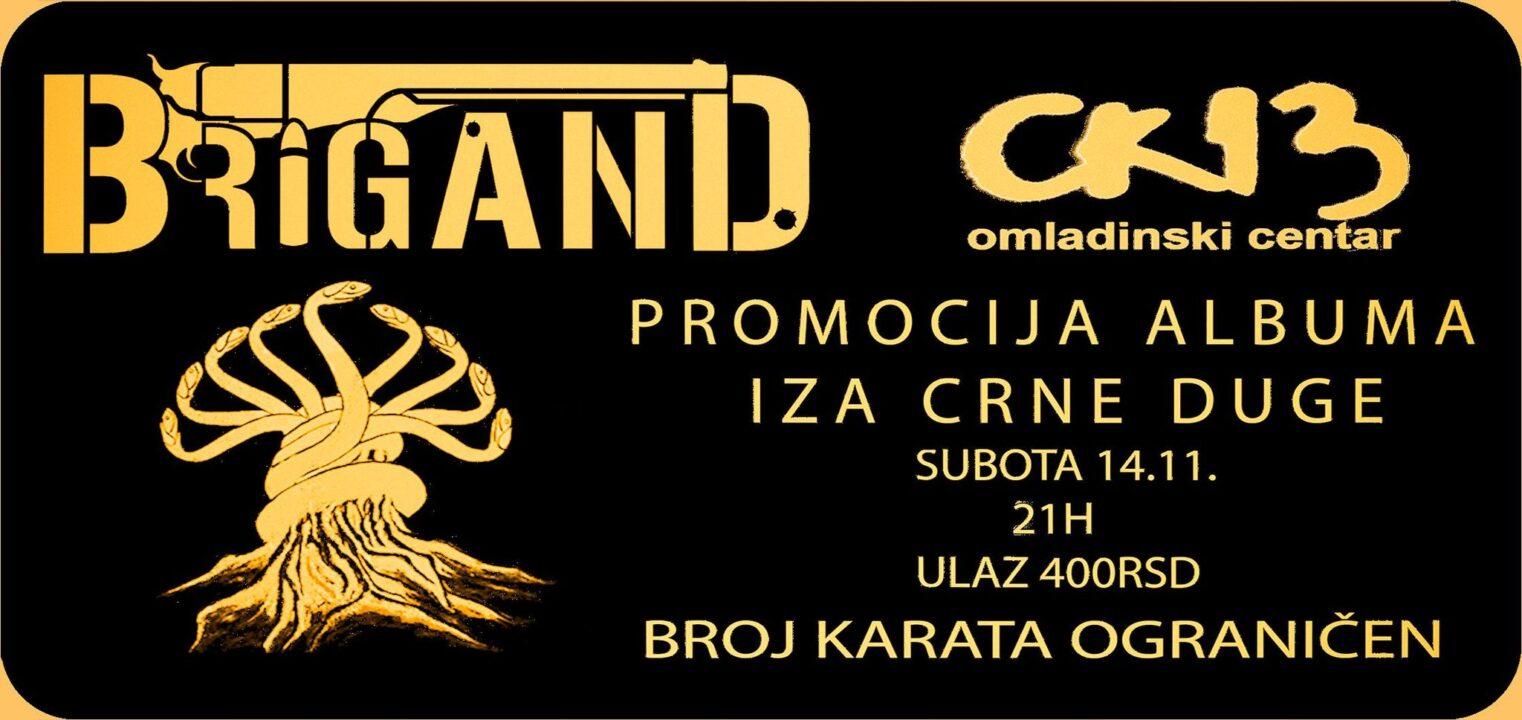 Brigand – Promocija albuma Iza Crne Duge