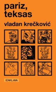 "Read more about the article Vladan Krečković i ""Pariz, Teksas"" u CK13"